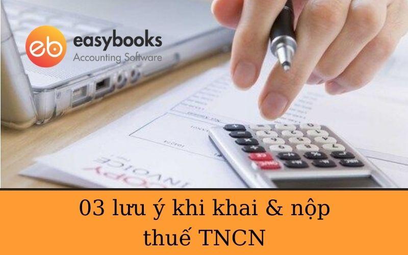 lưu ý khi khai và nộp thuế TNCN